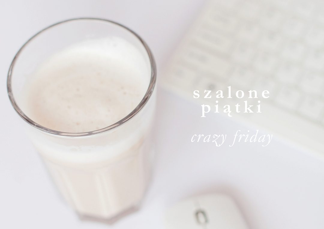 szalone piatki - crazy friday