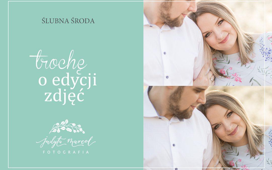 ślubna środa: edycja zdjęć